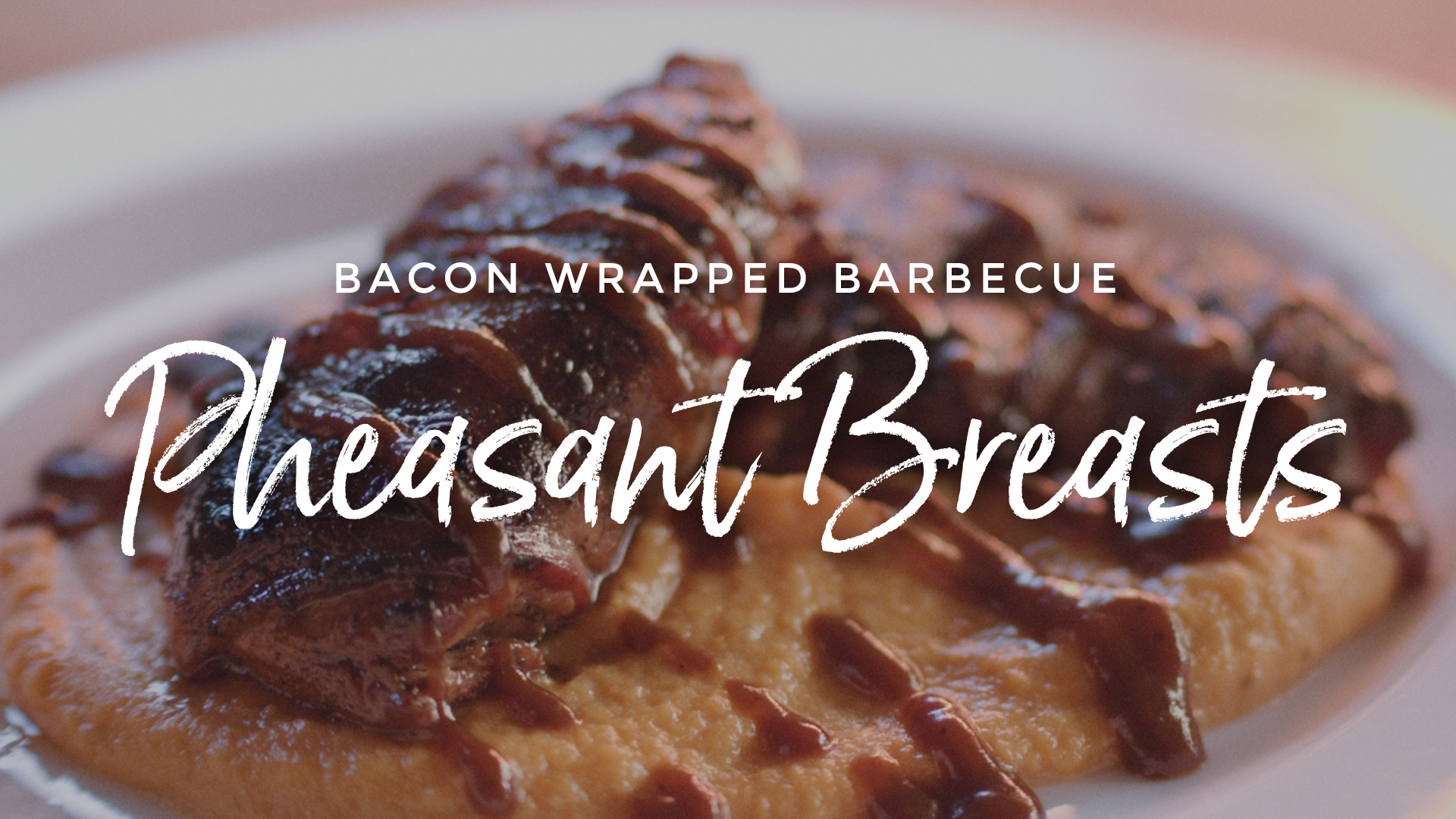 Bacon Wrapped Barbecue Pheasant Breasts Recipe Video