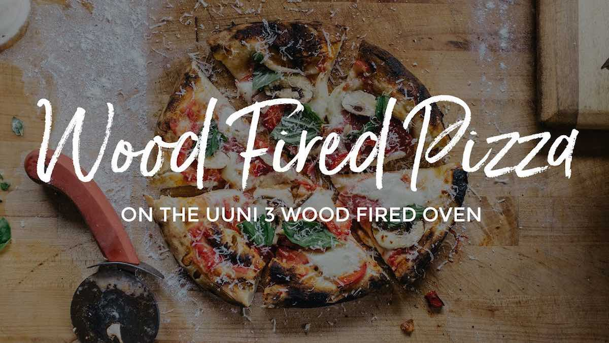 Wood Fired Pizza on the Uuni 3 Portable Wood Fired Pizza Oven