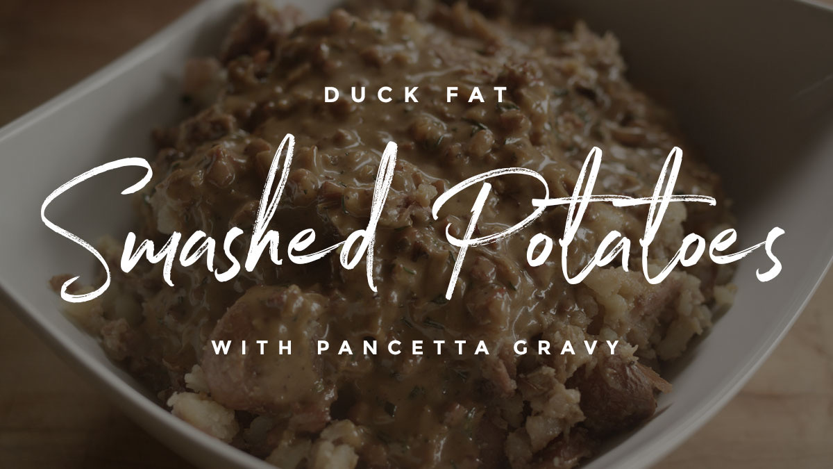 Duck Fat Smashed Potatoes Recipe