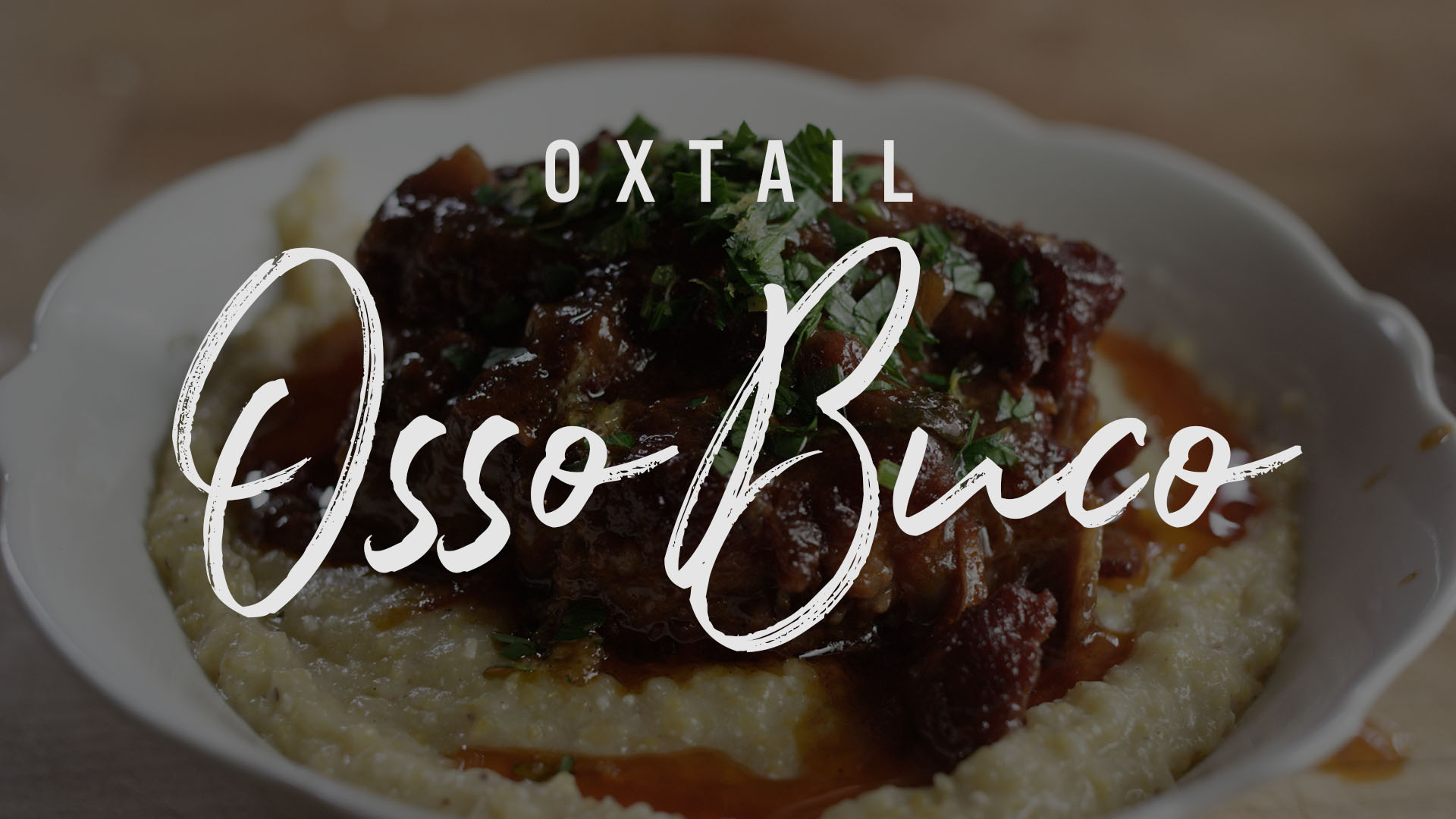 Oxtail Osso Buco Recipe