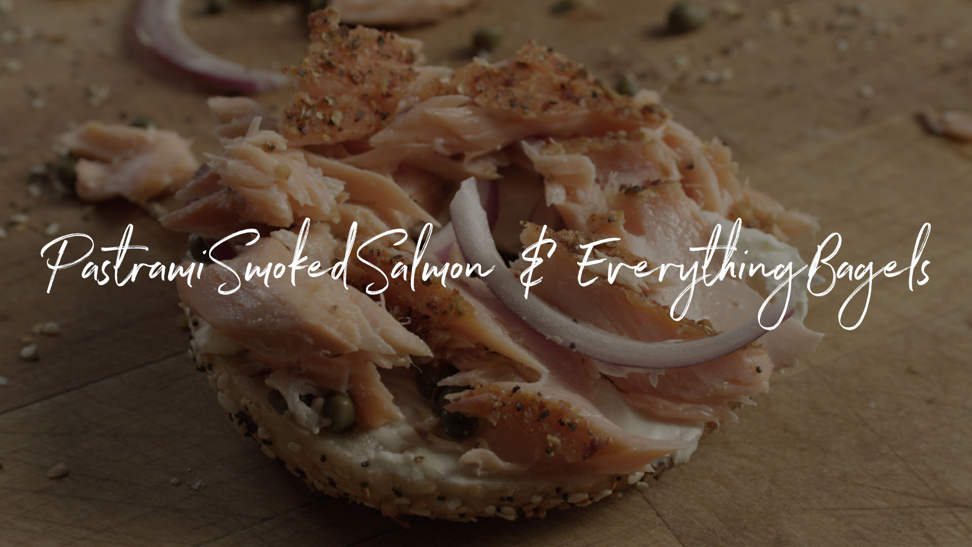 Pastrami Smoked Salmon Everything Bagels Recipe