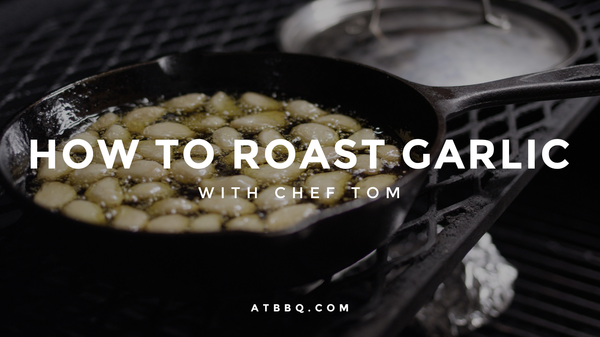 How to Roast Garlic Tips & Techniques